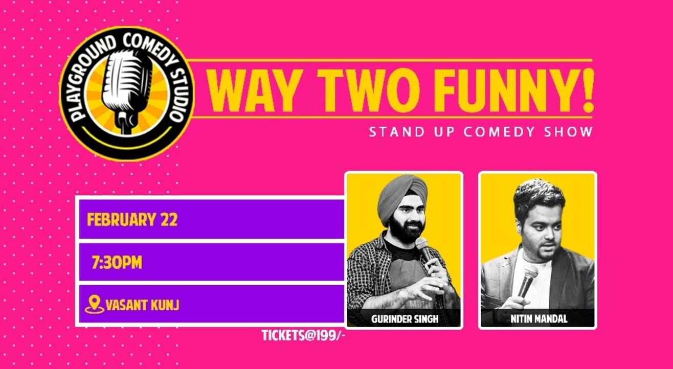 Way Two Funny with Nitin & Gurinder