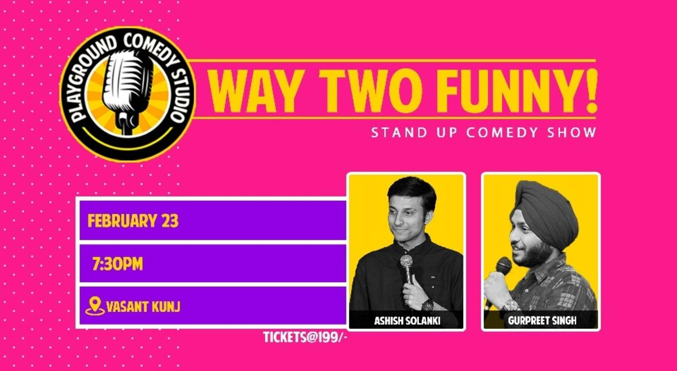 Way Two Funny with Aashish & Gurpreet