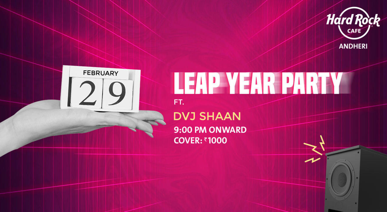 Leap Year Party ft. DVJ Shaan