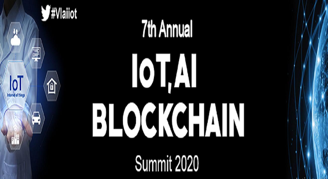 7th Annual IoT AI and Blockchain Summit 2020