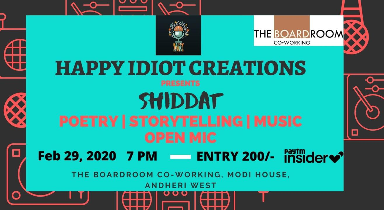 SHIDDAT- An event by Happy Idiot Creations