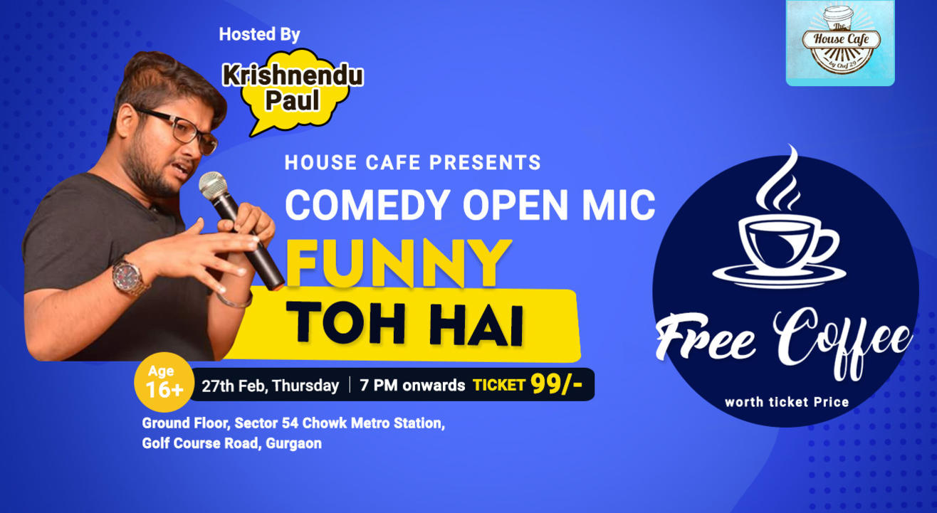 Funny Toh Hai – Stand-up Comedy Open Mic