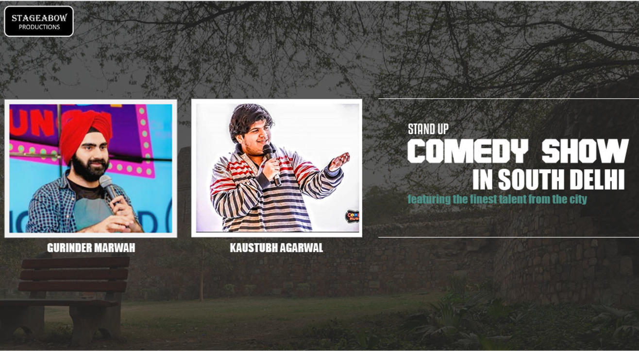 Stand up Comedy show in South Delhi