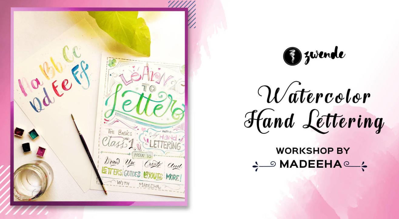 Watercolor Hand Lettering workshop by Madeeha