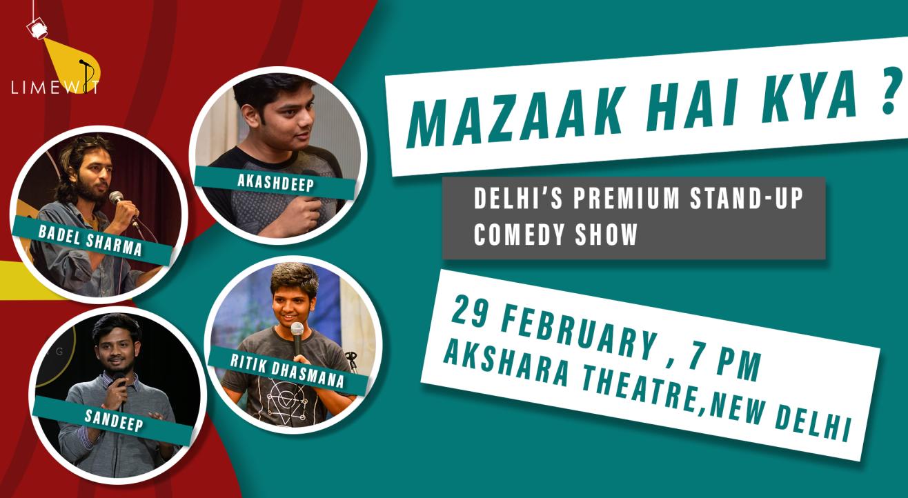 Mazaak Hai Kya? - Delhi's Premium Standup Comedy Show by LIMEWIT Live