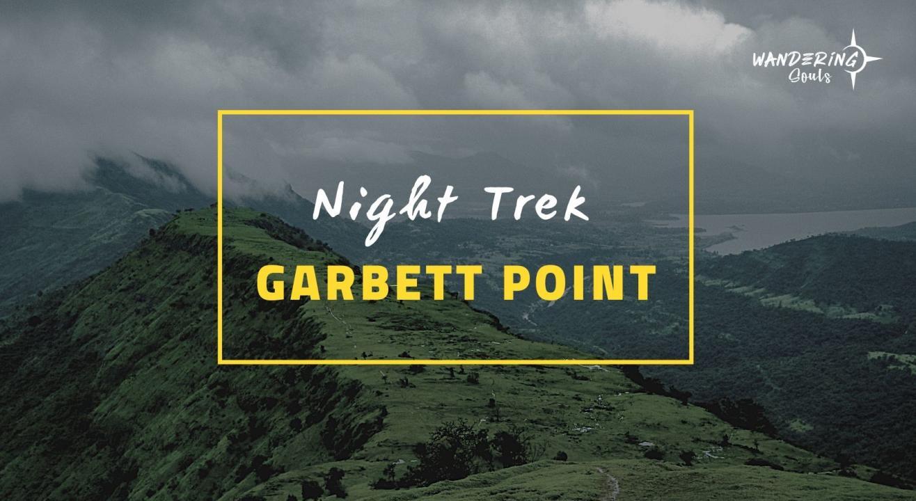 Garbett Point Night Trek | Wandering Souls