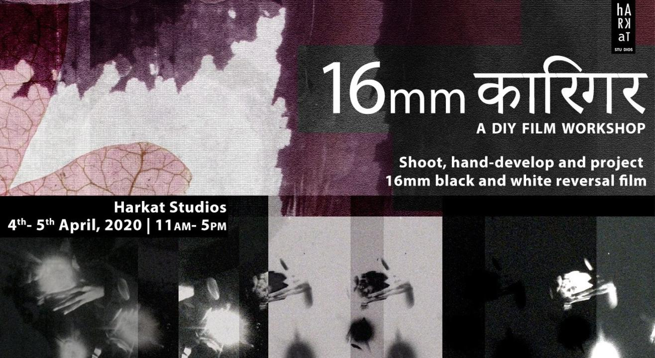 16mm Karigar- A DIY Film Workshop