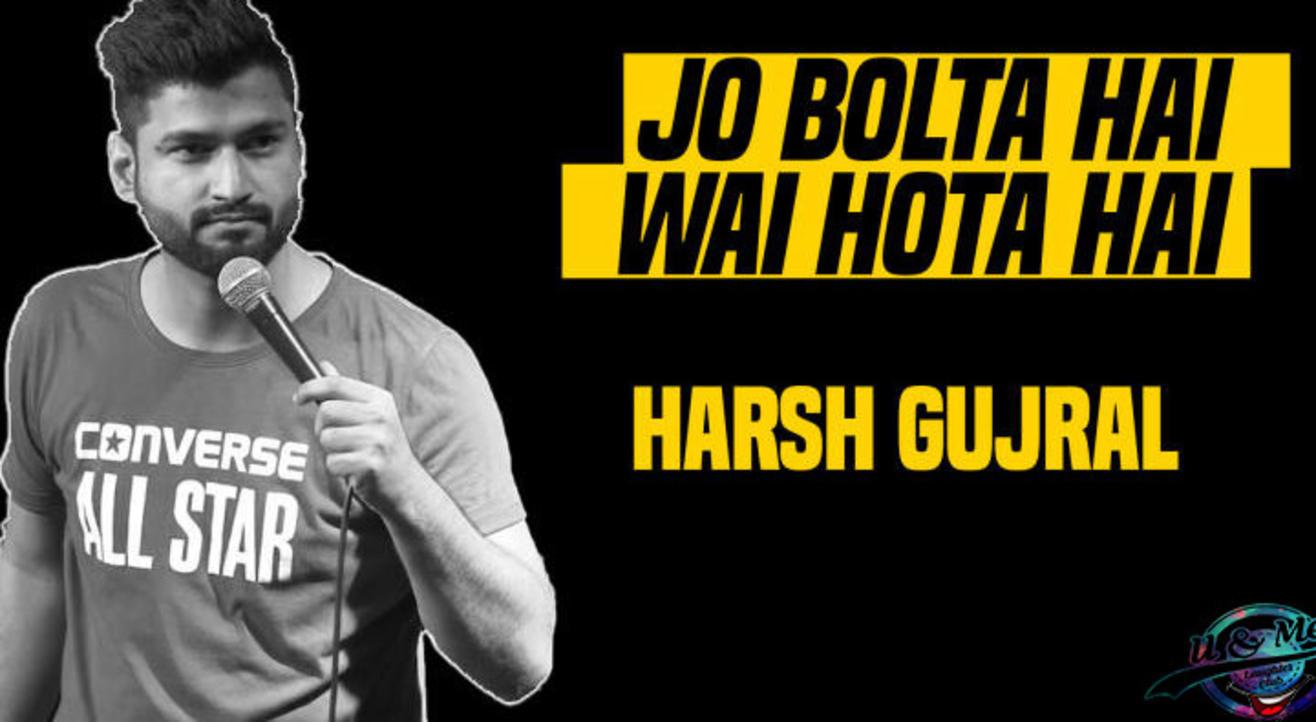 Jo Bolta Hai Wahi Hota Hai by Harsh Gujral