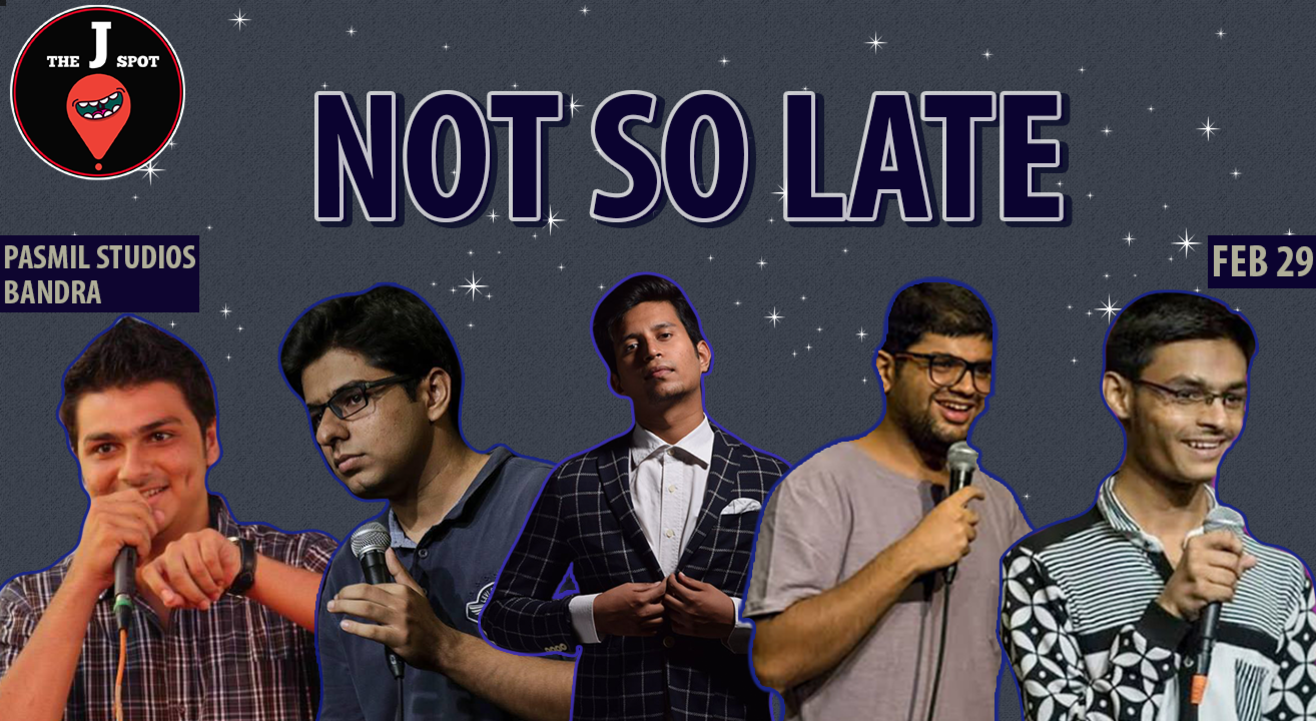Not so late comedy Show