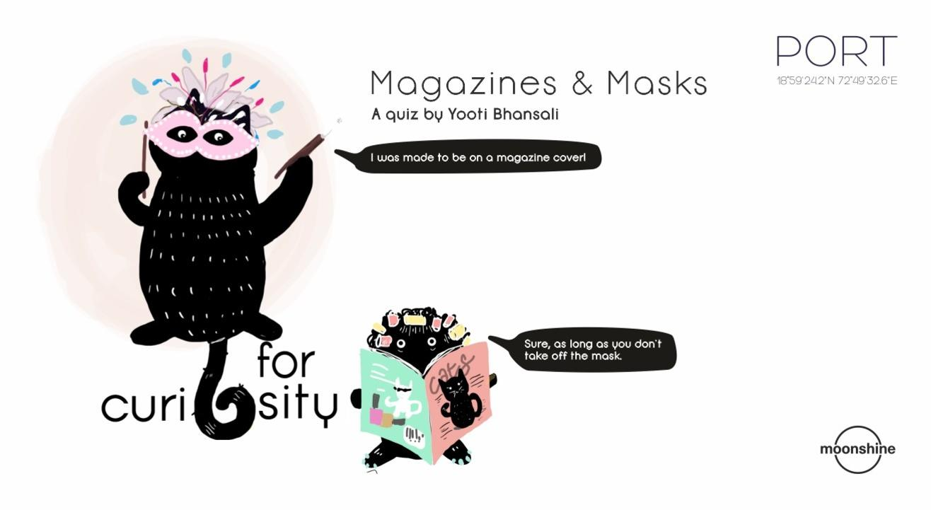 Q for Curiosity | Magazines & Masks Rerun