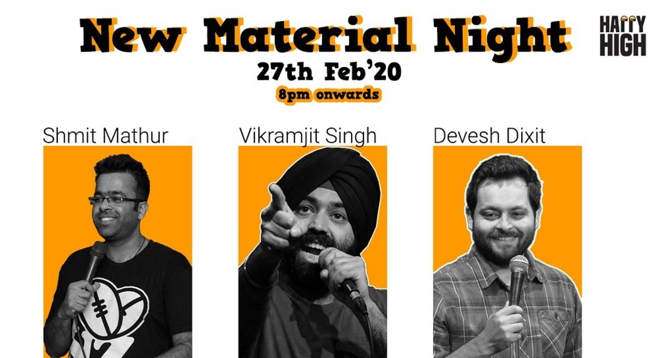 New Material Night with Shimit, Vikramjit and Devesh