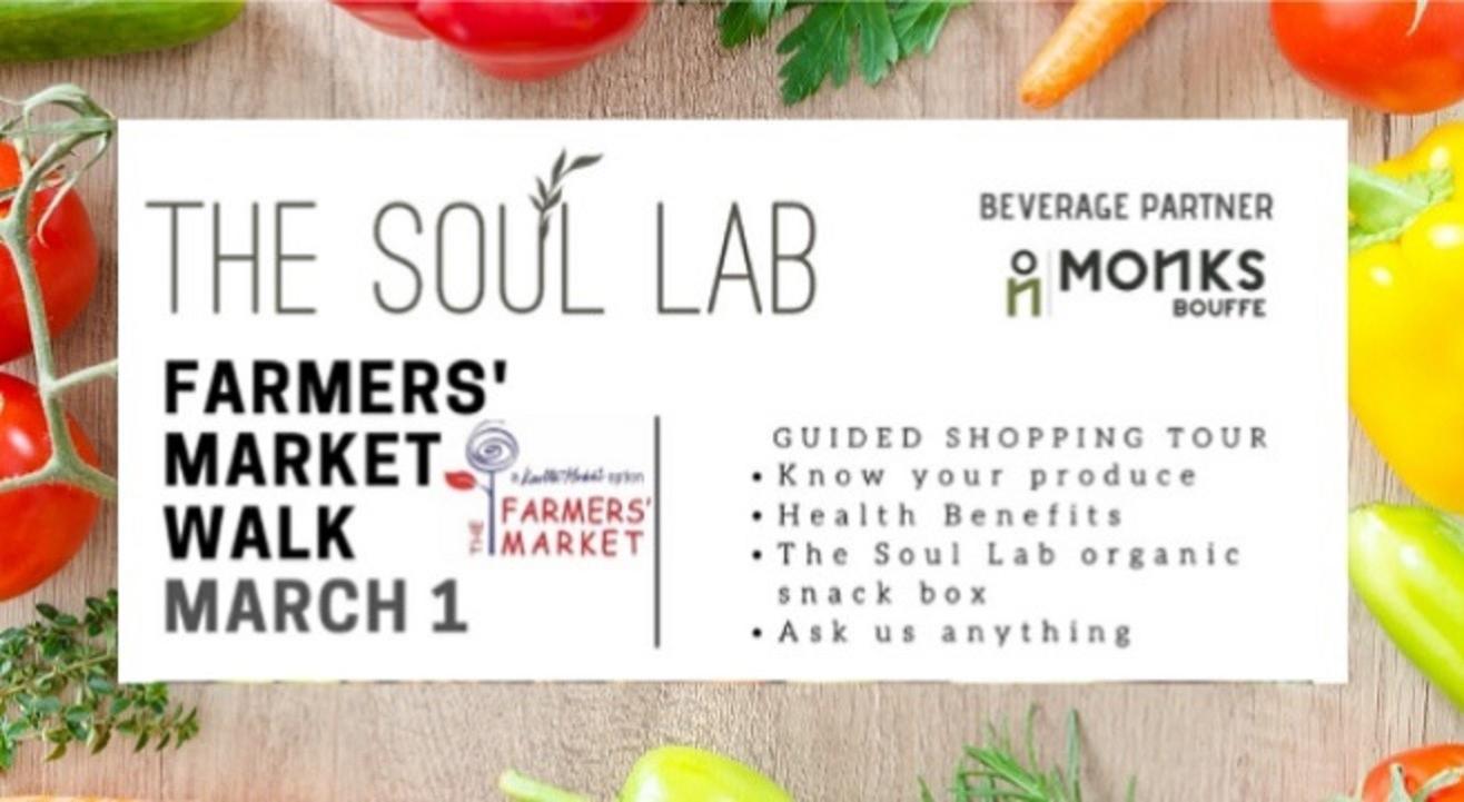 Farmer's Market Walk by The Soul Lab