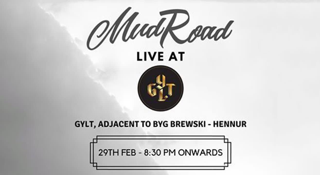 Mud Road Live @ Gylt
