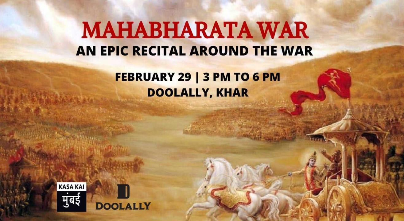 Mahabharta Recital: The War Doolally, Khar