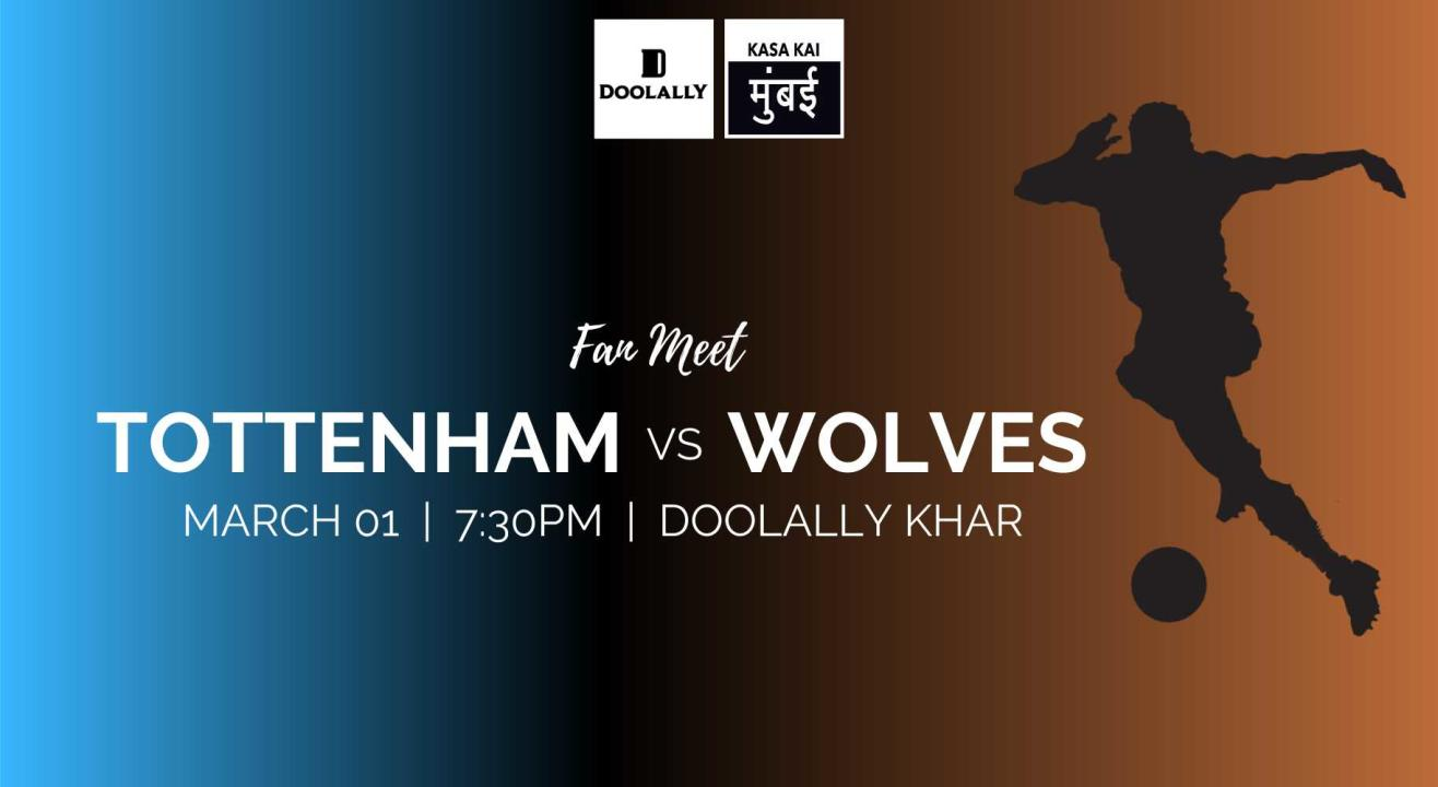 Tottenham Vs Wolves, Khar