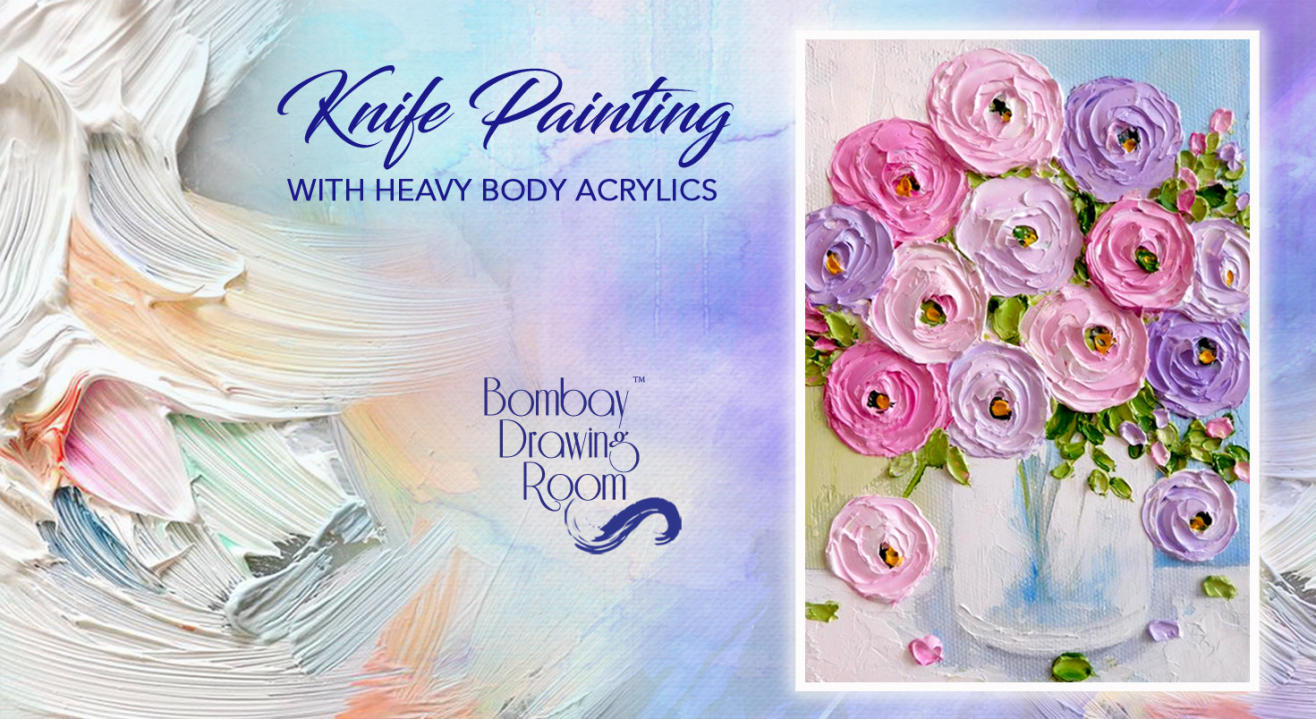 Knife Painting with Heavy Body Acrylics by Bombay Drawing Room