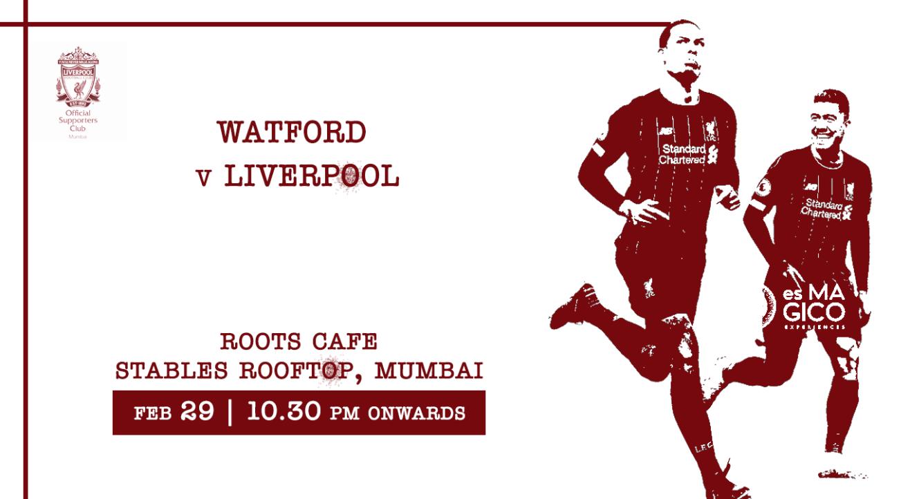 Watford v Liverpool | LMSC Official Screening