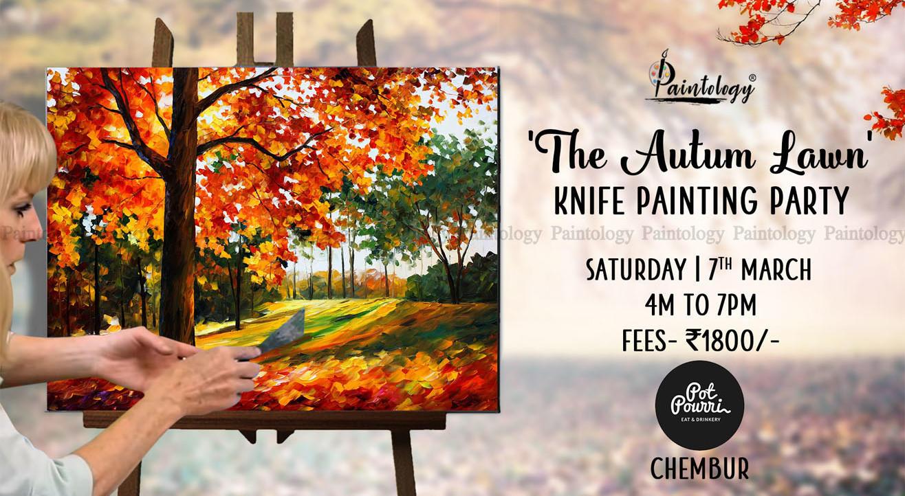'Autumn Lawn' Knife + Brush painting workshop, Chembur by Paintology
