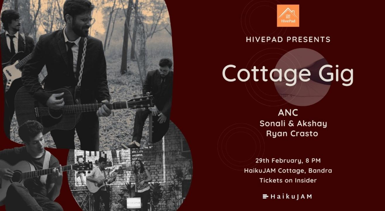 Cottage Gig   HivePad's Indie Concert