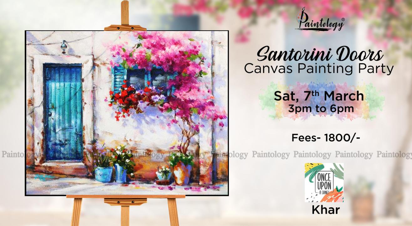 'Santorini Doors' Canvas Painting party, Khar by Paintology
