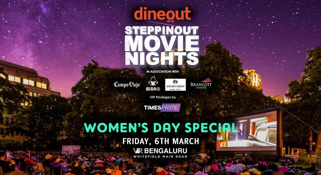 SteppinOut Movie Nights - Womens Day Special
