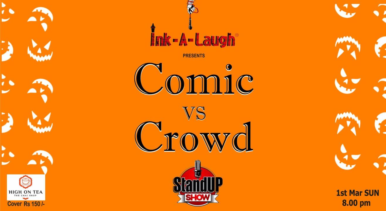 Ink-A-Laugh presents Comic Vs Crowd Stand Up Comedy Show