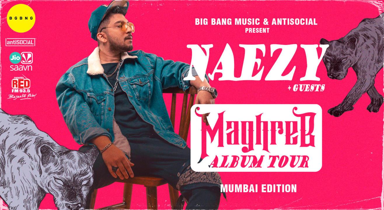NAEZY + Guests | Maghreb Album Tour | Mumbai