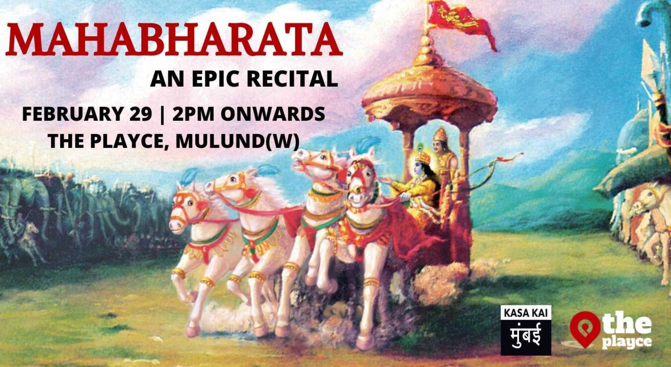 Mahabharata Recital At The Playce, Mulund