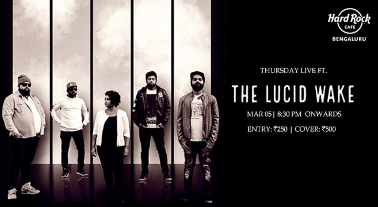 Thursday Live ft. The Lucid Wake