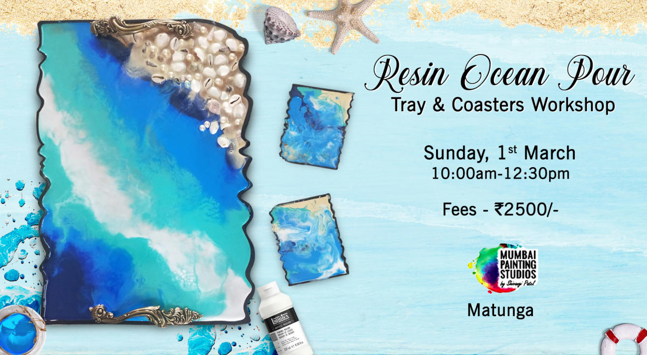 Resin Ocean Pour Tray and Coasters Workshop by Mumbai Painting Studios