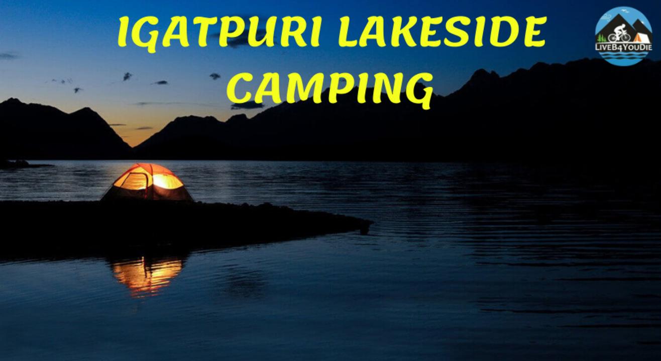 Live Acoustic & Movie Night Lakeside  Camping at Igatpuri