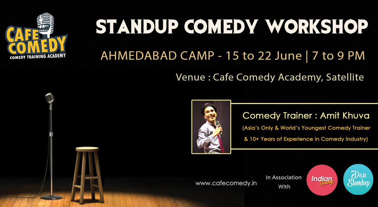 STANDUP COMEDY WORKSHOP - Ahmedabad | By Cafe Comedy