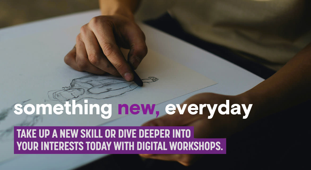 Cakes. Cartoons. Crafts. Create something everyday with digital workshops!