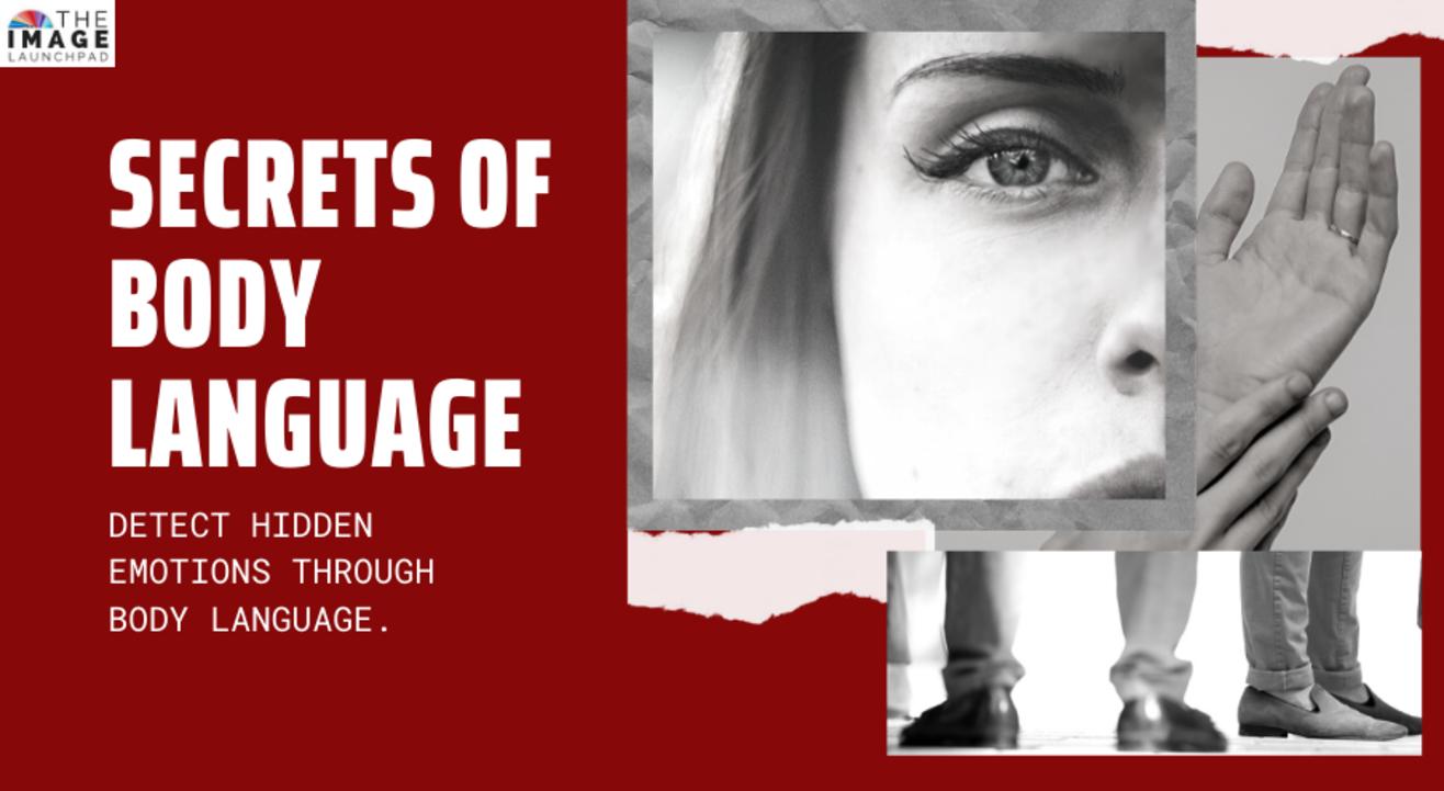 Secrets of Body Language   Detect hidden emotions