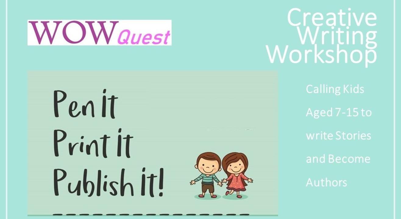 Creative Writing Workshop - Pen It, Print It, Publish It!