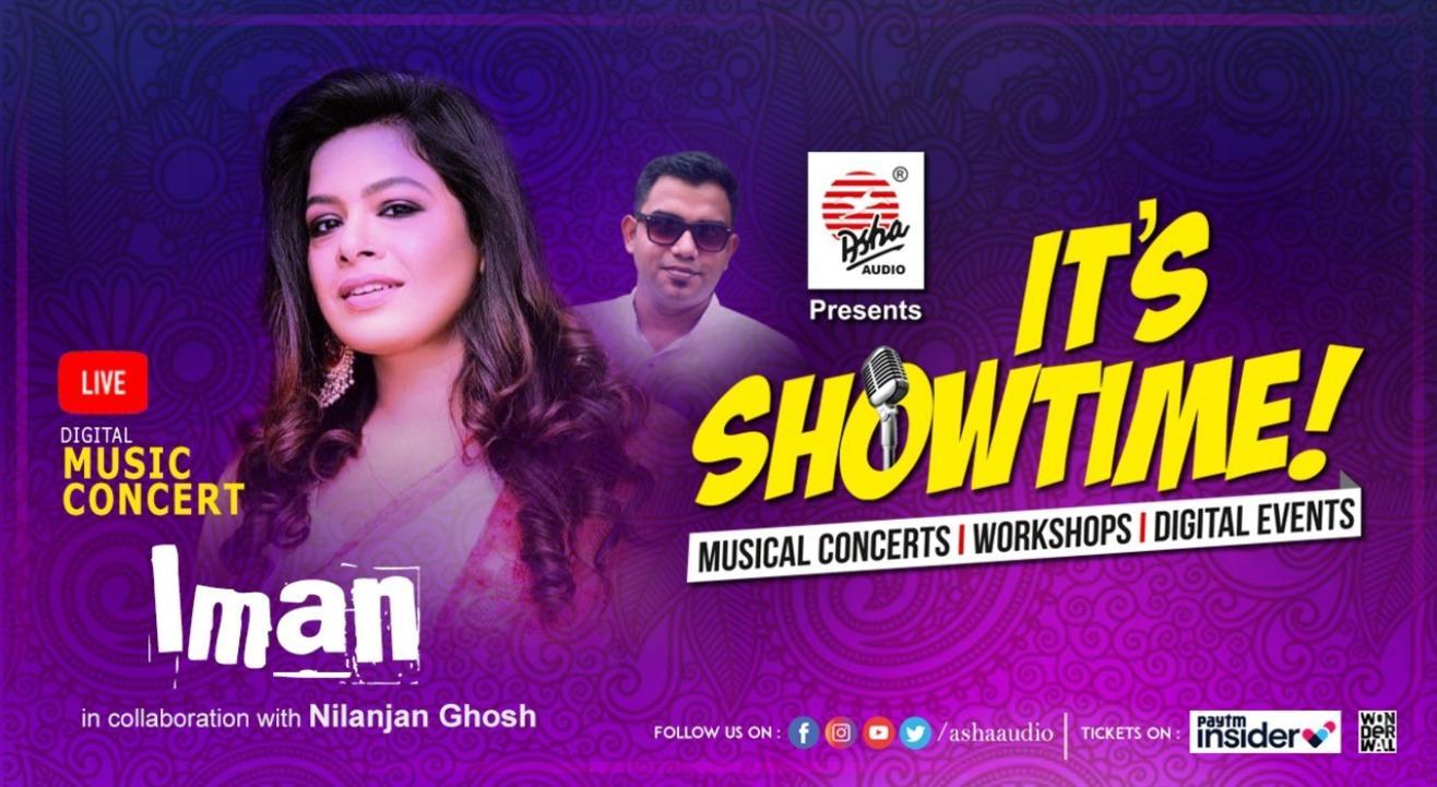 It's Showtime! Iman Chakraborty - LIVE DIGITAL Musical Concert