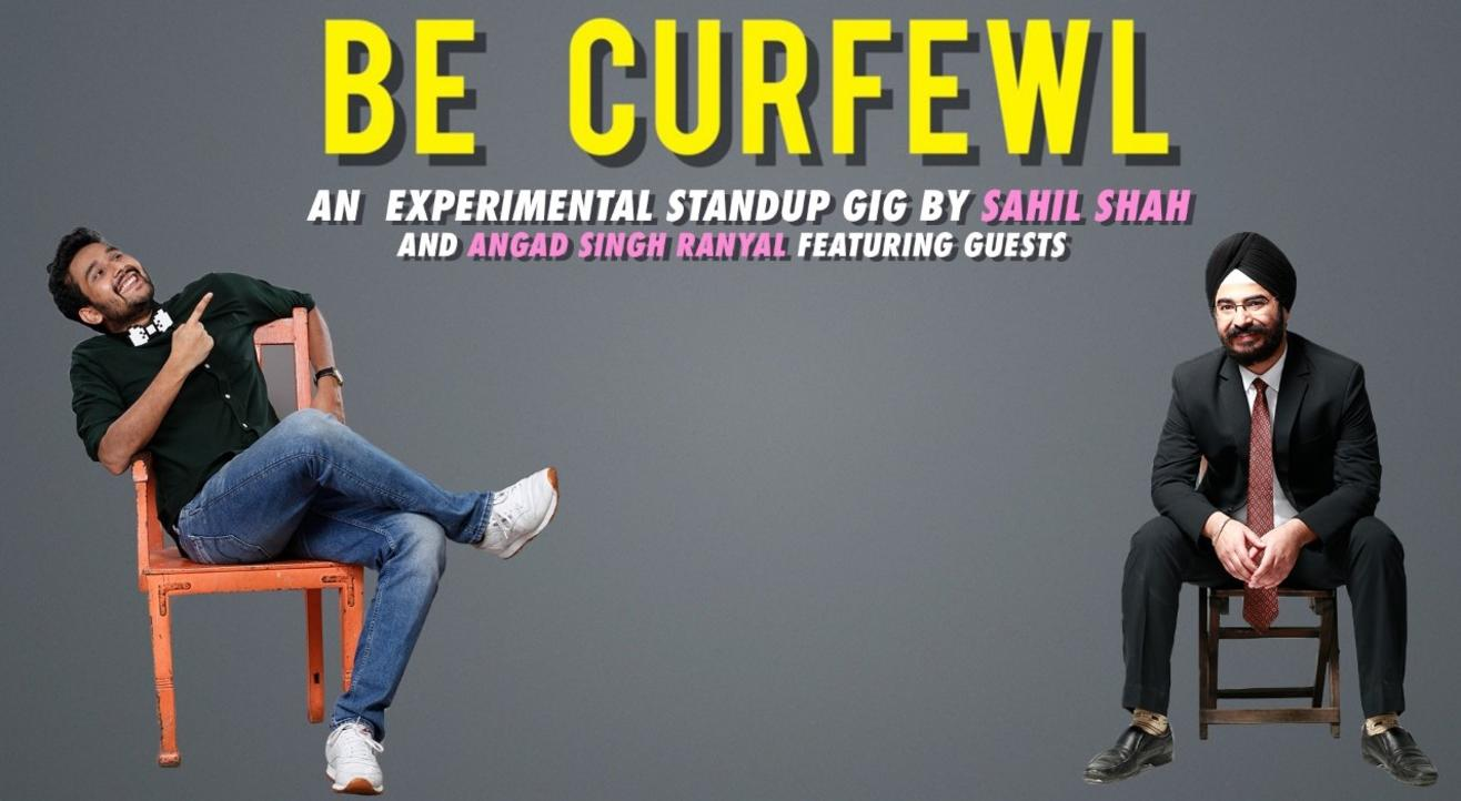 Be Curfewl - Online Comedy Show