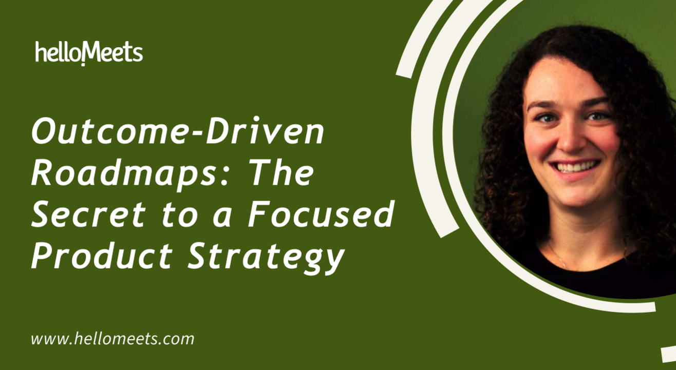 Outcome-Driven Roadmaps: The Secret to a Focused Product Strategy