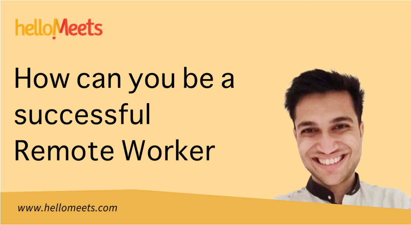 How can you be a successful remote worker