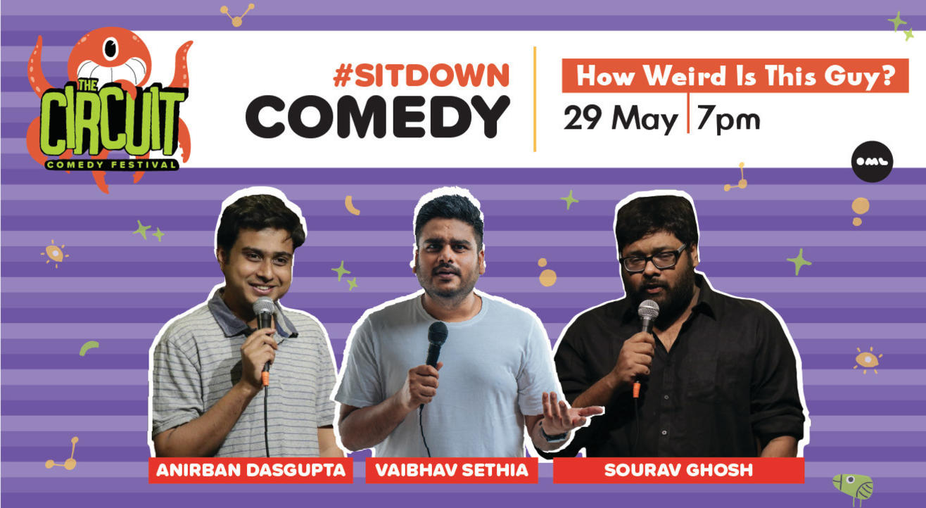 How Weird Is This Guy ft. Anirban Dasgupta, Vaibhav Sethia and Sourav Ghosh