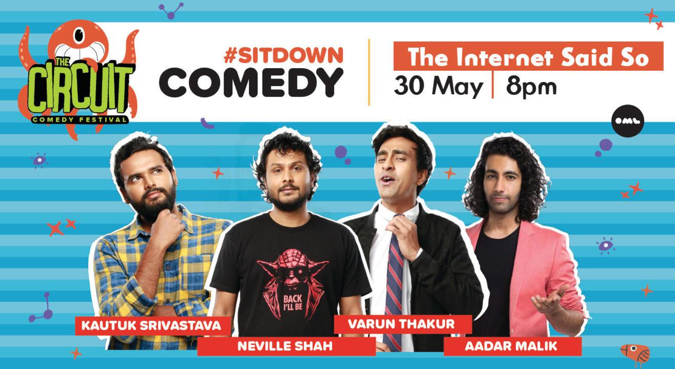 The Internet Said So ft. Varun , Aadar, Kautuk and Neville