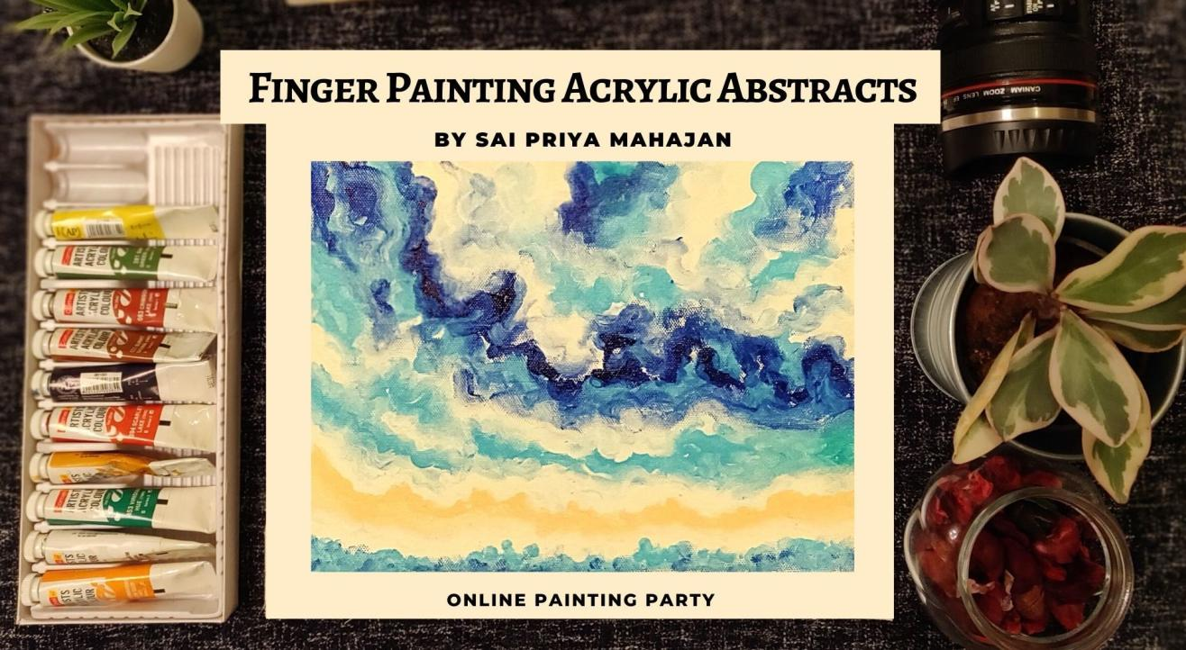 Abstract Acrylics Finger Painting Party