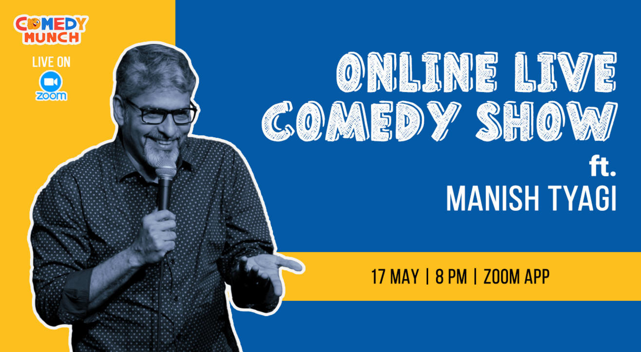 Comedy Munch : Online live comedy Show ft. Manish Tyagi