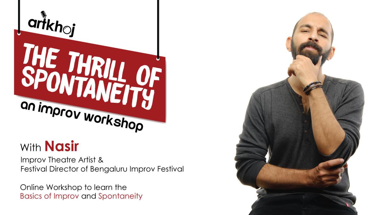 The Thrill of Spontaneity - An Online Improv Workshop by Artkhoj