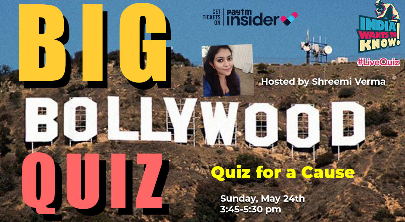 BIG BOLLYWOOD QUIZ : Quiz for a Cause (India Wants To Know)