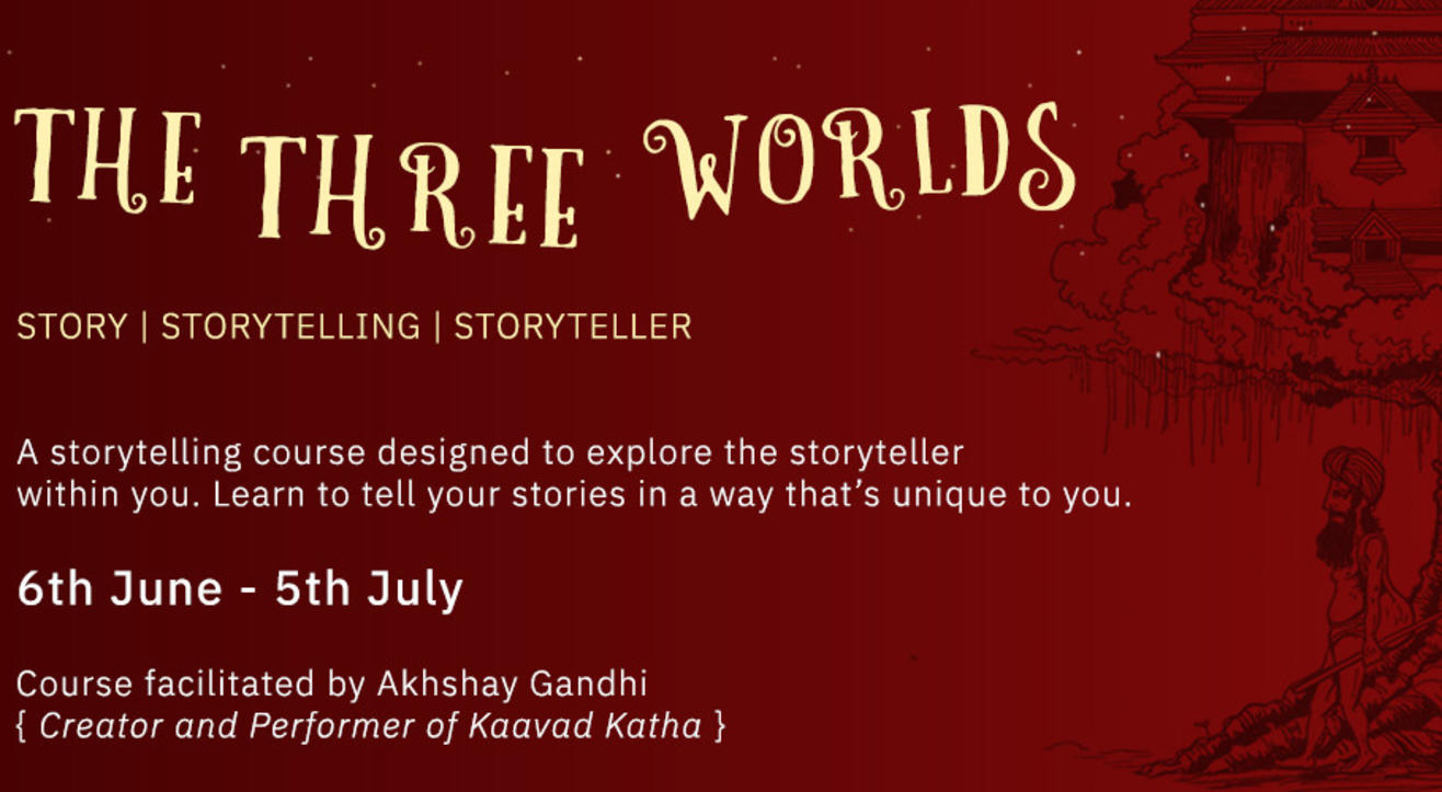 The Three Worlds: A journey for the storyteller in you!