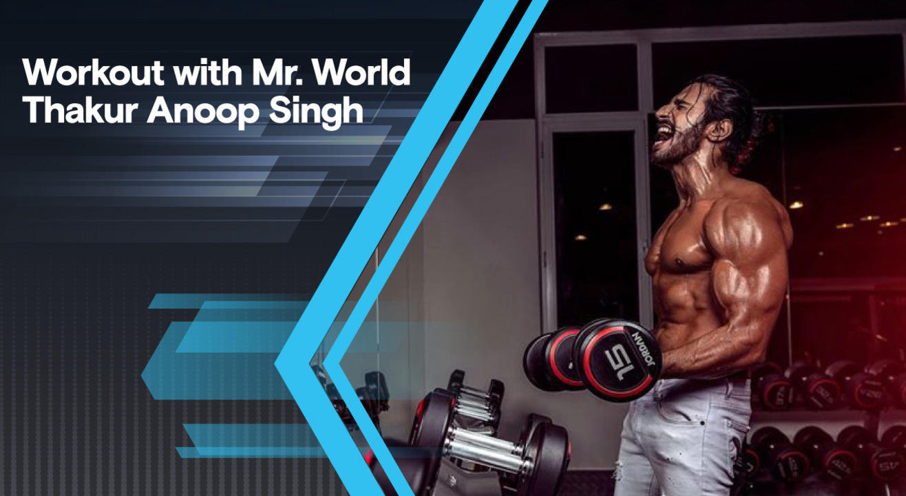 Workout with Mr. World Thakur Anoop Singh