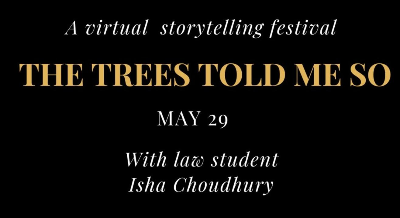 The Trees Told Me So, a virtual storytelling festival, May 29