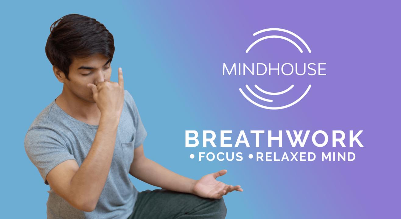 Breathwork Meditation with Mindhouse