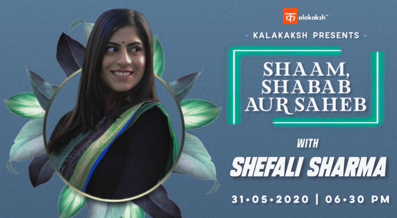SHAAM , SHABAB AUR SAHEB WITH SHEFALI SHARMA